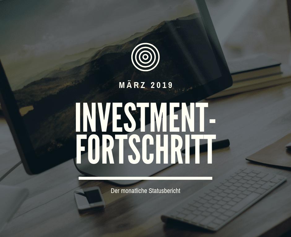 Der monatliche Statusbericht März 2019