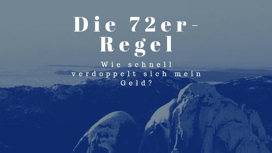 Die 72er-Regel