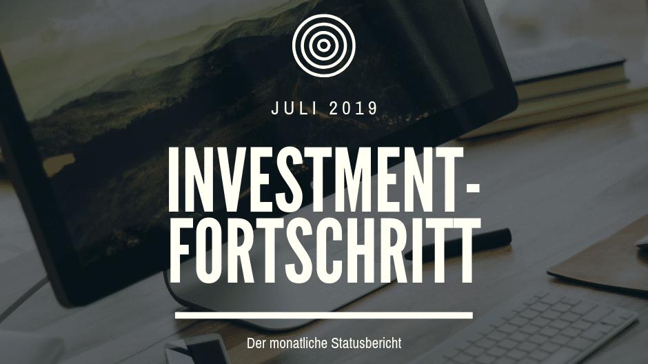 Der monatliche Statusbericht Juli 2019
