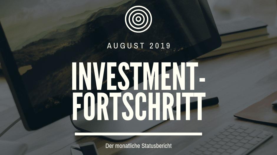 Der monatliche Statusbericht für den August 2019